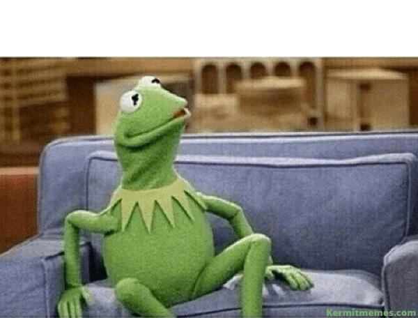 Kermit Memes Kermit Memes